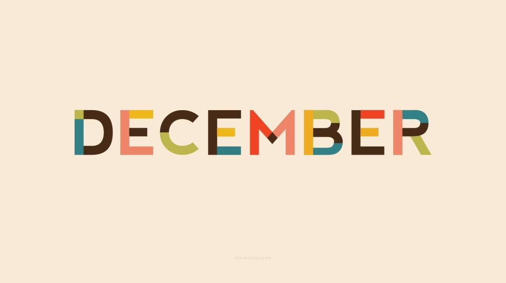 Celebrate the days of December