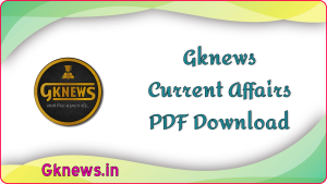 Gknews Current Affairs