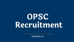 OPSC Recruitment